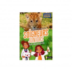 Livre Tome 4 « Soigneurs Juniors / Petit lion en détresse »